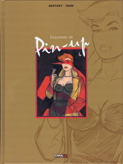Couverture Pin-up tome 6 - Pin-up 6 - Esquisses (éd. 2000)