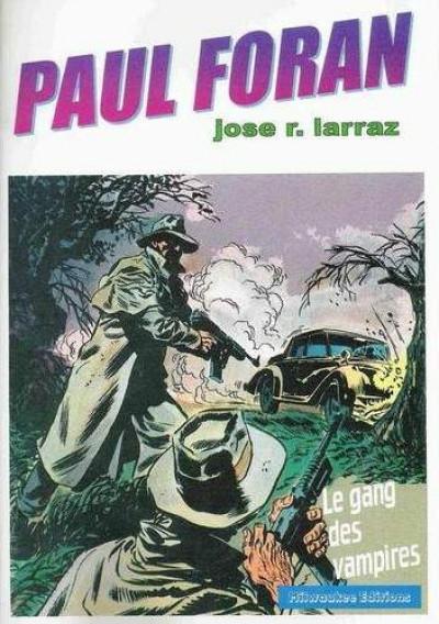 Couverture Paul Foran (Milwaukee) tome 2 - Le gang des vampires (éd. 2001)