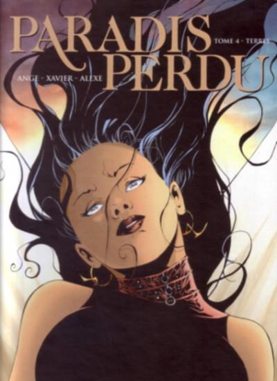 Couverture Paradis perdu tome 4 - Terres (éd. 2006)