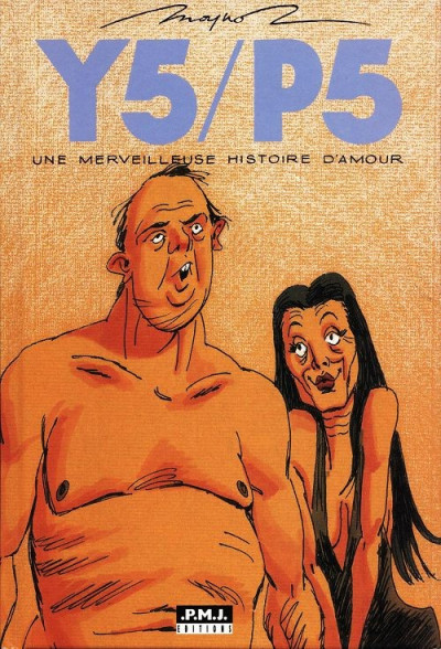 image de Y5/P5 une merveilleuse histoire d'amour - Y5/P5 une merveilleuse histoire d'amour (édition 1998)