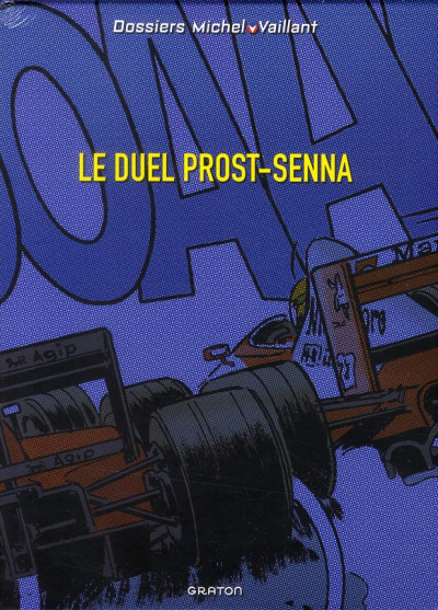 Couverture dossiers Michel Vaillant ; le duel Prost-Senna