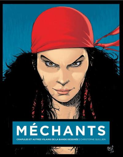 Couverture Méchants - crapules et autres vilains de la bande dessinée (couverture Kriss)