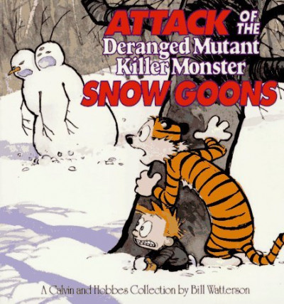 Couverture Calvin and Hobbes - attack of the deranged mutant killer monster snow goons