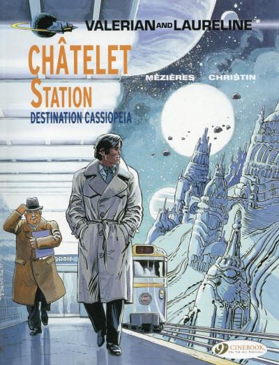 Couverture Valerian tome 9 - Châtelet station, destination Cassiopeia (en anglais)