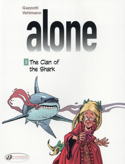 image de Alone tome 3 - the clan of the shark