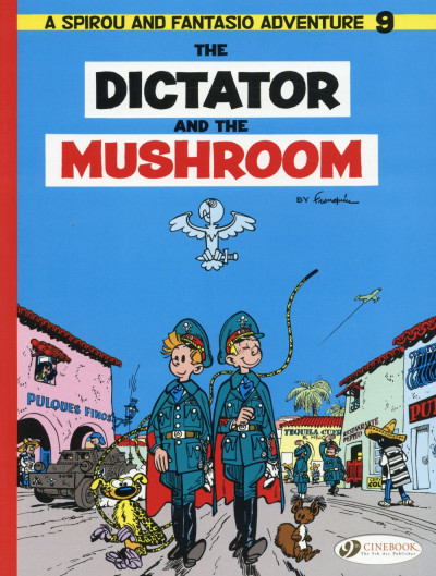 Couverture Spirou and Fantasio tome 9 - The dictator and the mushroom