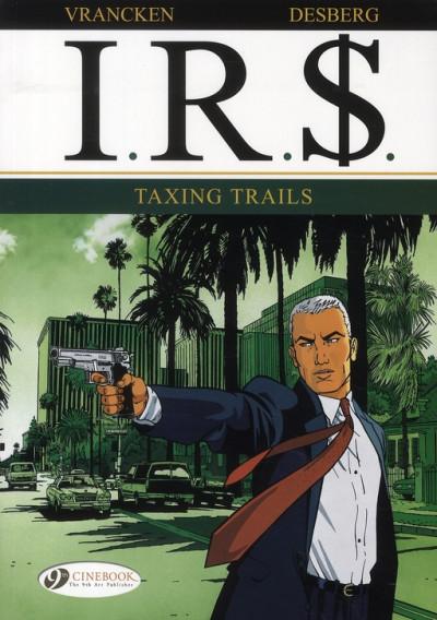 image de Ir$ tome 1 irs - taxing trails (en anglais)