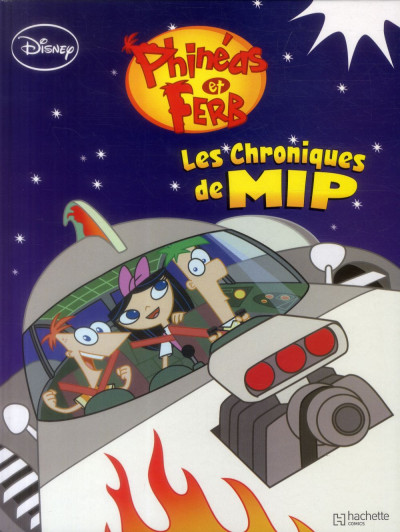 Couverture Phineas et Ferb tome 2 - Les Chroniques de MIP