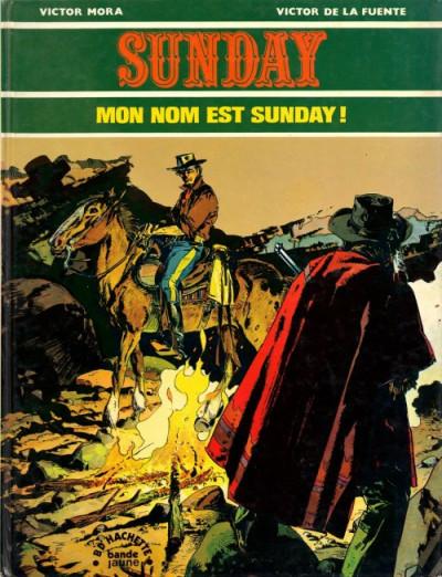 Couverture Sunday tome 1 - Mon nom est Sunday