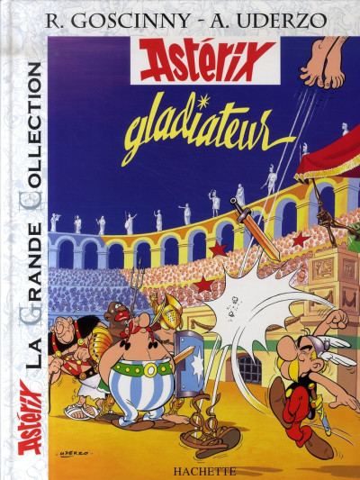 Couverture Astérix tome 4 grande collection - gladiateur