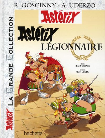 Couverture Asterix tome 10 grande collection - légionnaire