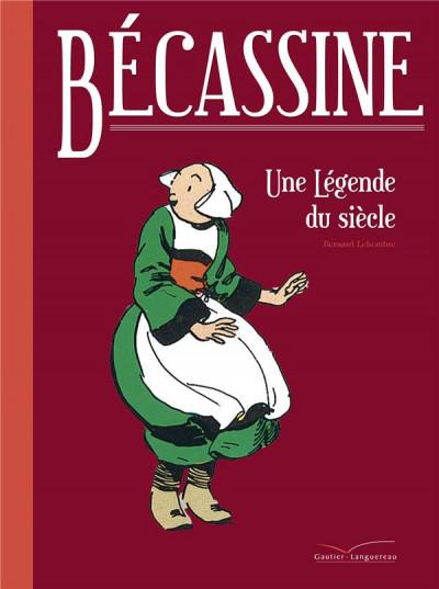 Couverture Bécassine - une légende du siècle