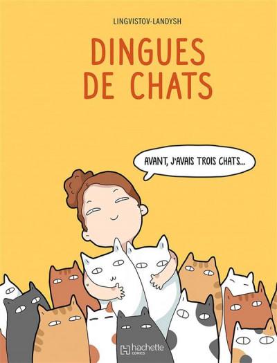 Couverture Dingues de chats