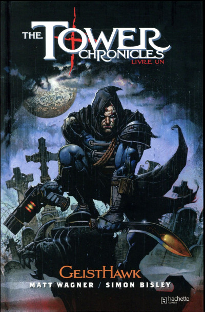 Couverture The tower chronicles tome 1