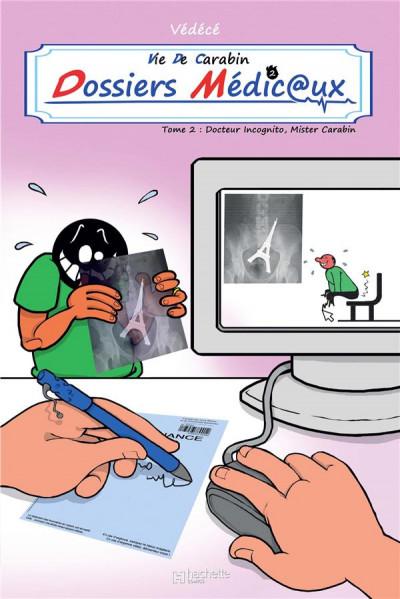 Couverture Vie de Carabin - dossiers médicaux tome 2