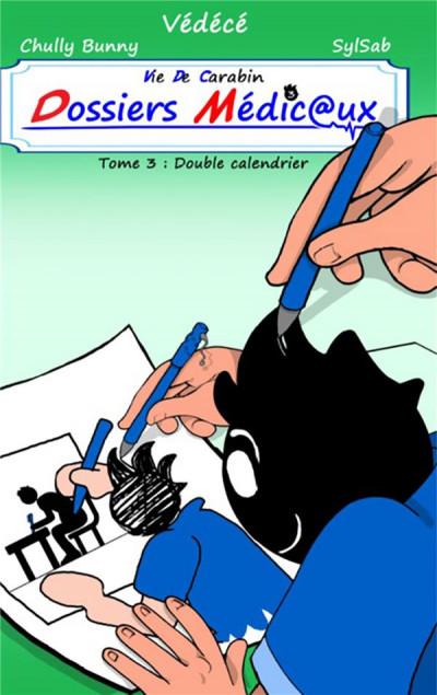 Couverture Vie de carabin - dossiers médicaux tome 3