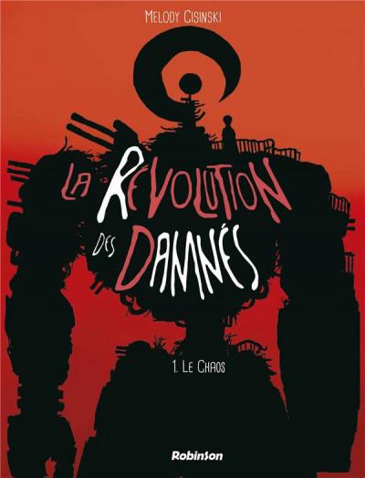 Couverture La révolution des damnés tome 1