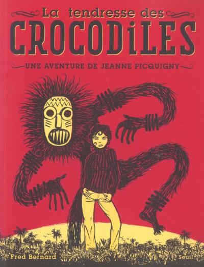 Couverture Une aventure de Jeanne Picquigny tome 1 - la tendresse des crocodiles
