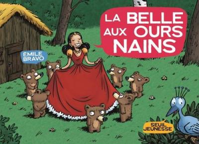 Couverture La belle aux ours nains