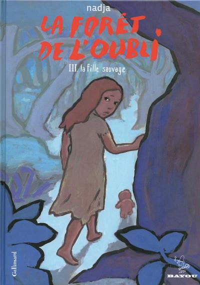 image de La forêt de l'oubli tome 3 - la fille sauvage