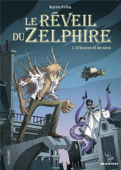 image de le réveil du zelphire tome 1 - d'écorce et de sève