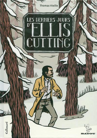 Couverture Les derniers jours d'ellis cutting