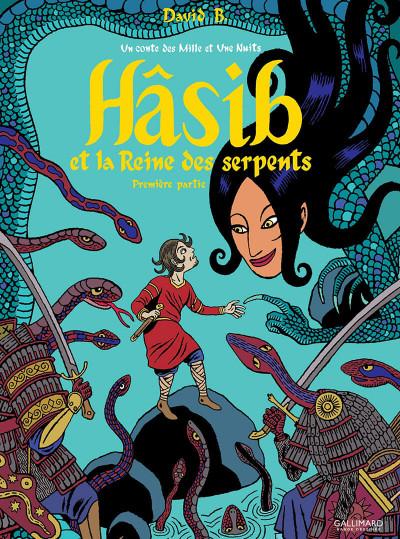 Couverture Hâsib et la reine des serpents tome 1