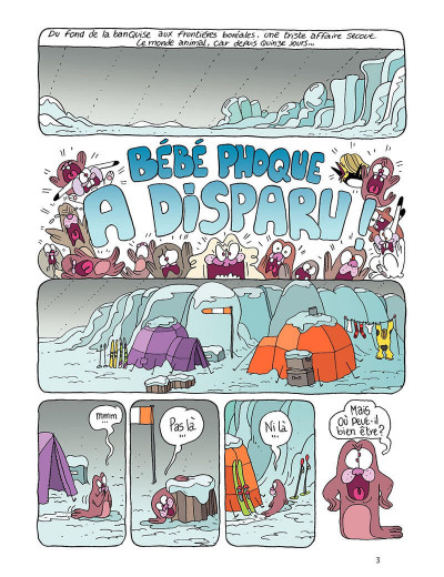 Page 3 Borgnol tome 2 - bébé phoque a disparu !