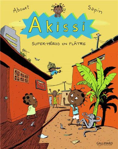 Couverture Akissi tome 2 - super-héros en plâtre