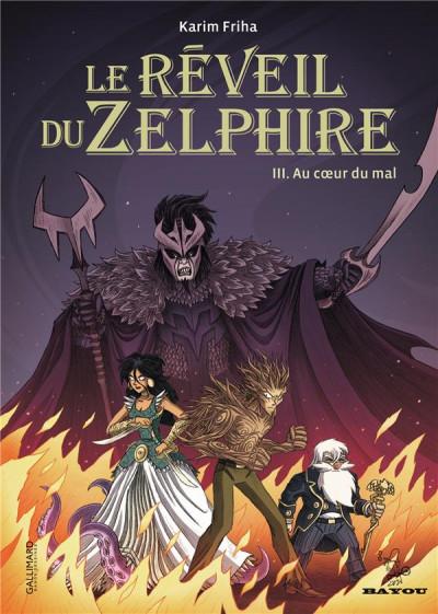 image de Le réveil du Zelphire tome 3 - au coeur du mal