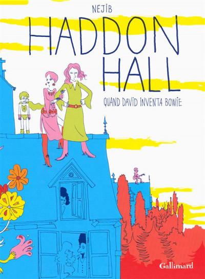 Couverture Haddon hall, quand David inventa Bowie