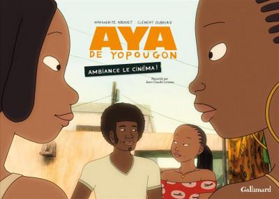Couverture Aya de Yopougon ambiance le cinéma !