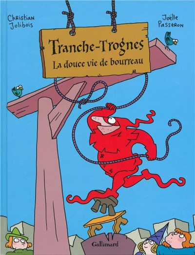 image de Tranche-trognes tome 2 - la douce vie de bourreau