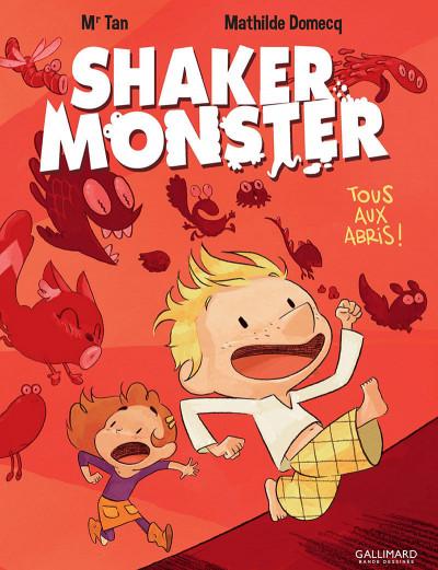 image de Shaker monster tome 1 - tous aux abris