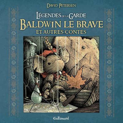 image de Légendes de la garde - Baldwin le brave et autres contes