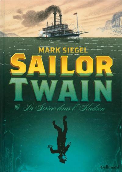 Couverture Sailor Twain ou la sirène dans l'Hudson