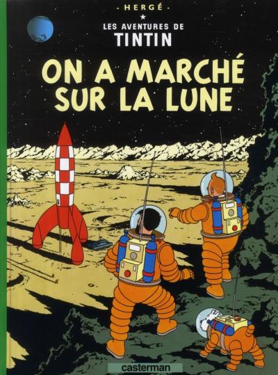 Couverture Tintin tome 17 - on a marché sur la lune