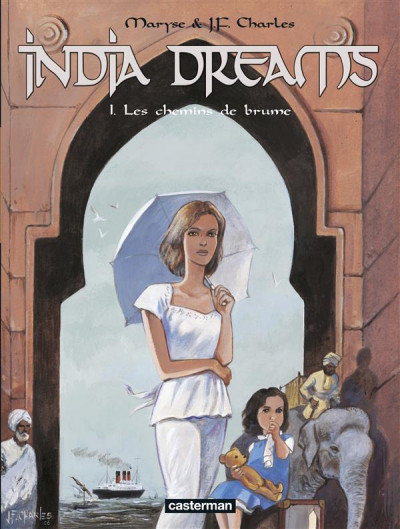 Couverture India dreams tome 1 - les chemins de brûme (édition 2007)