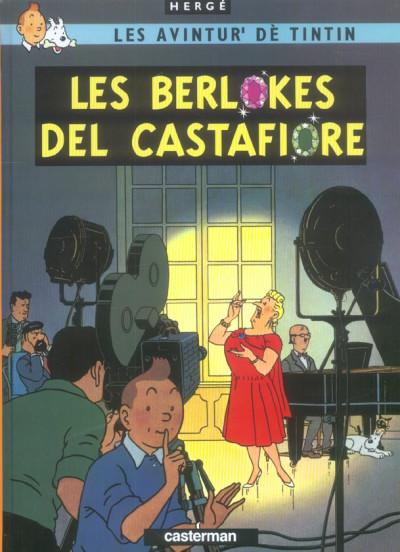 image de Les avintur' dè Tintin tome 21 - les berlokes del Castafiore