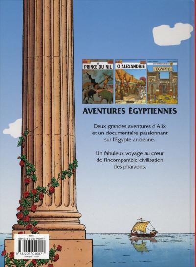 Dos Alix, les aventures ; égyptiennes ; le prince du Nil ; Ô Alexandrie ; l'Egypte