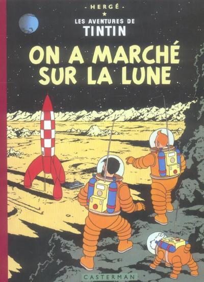 Couverture Tintin tome 17 - on a marché sur la lune (fac-similé couleurs 1954)
