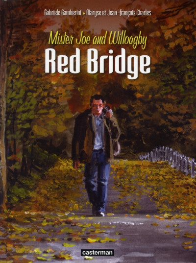 Couverture Red bridge tome 1 - mister joe and willoagby