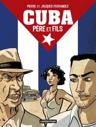 Couverture Cuba, père et fils