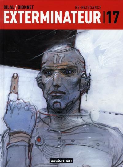 Couverture Exterminateur 17 - la trilogie d'ellis tome 1 - re-naissance