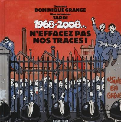 Couverture 1968-2008... ; n'effacez pas nos traces !