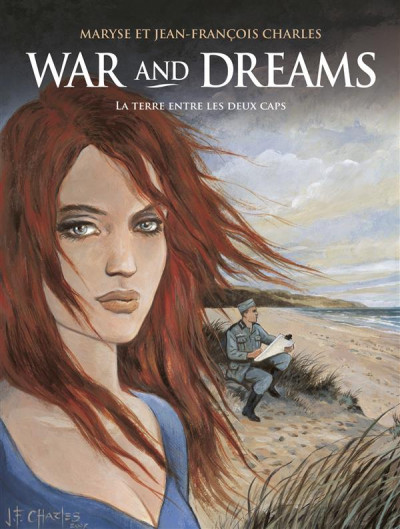 image de War and dreams tome 1 - la terre entre les 2 caps (édition 2008)