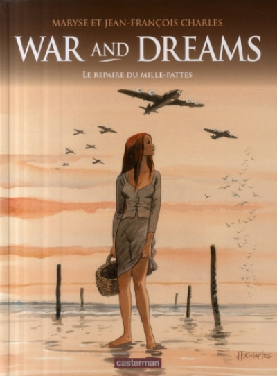 Couverture War and dreams tome 3 - le repaire du mille-pattes