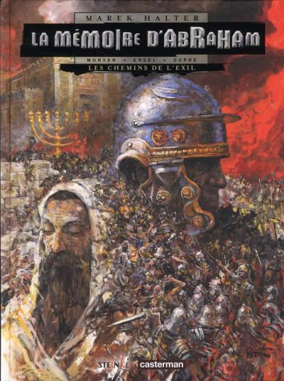 Couverture la mémoire d'abraham tome 1 - les chemins de l'exil