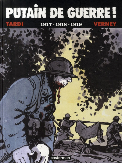 Couverture Putain de guerre tome 2 - 1917-1918-1919