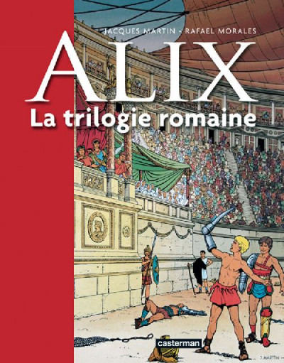 Couverture Alix - la trilogie romaine
